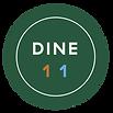 Dine 11