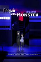 Despair of the Monster