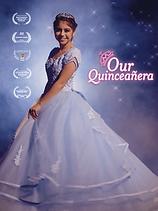 Our Quinceañera