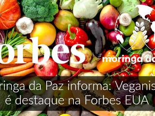 Veganismo é pauta de reportagem especial da Forbes EUA