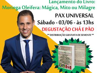 Lançamento livro Moringa Oleifera: Mágica, Mito ou Milagre?