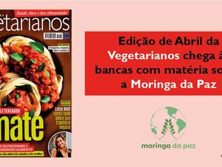 Moringa da Paz sai na edição da Vegetarianos deste mês