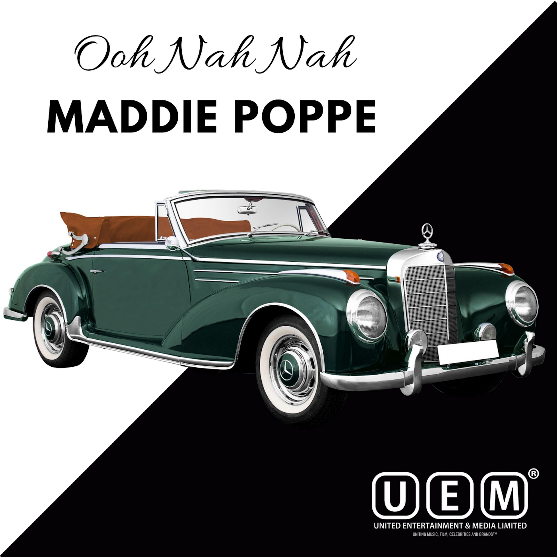 Ooh Nah Nah by Maddie Poppe
