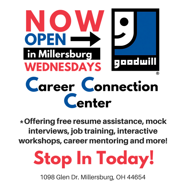Career Connection, Millesburg Ohio, Community, Goodwill, Now Open, Resume, Mock Interviews, Job Training, Workshops, Career, Mentoring