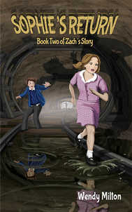 Sophie's Return front cover - children's books by Wendy Milton