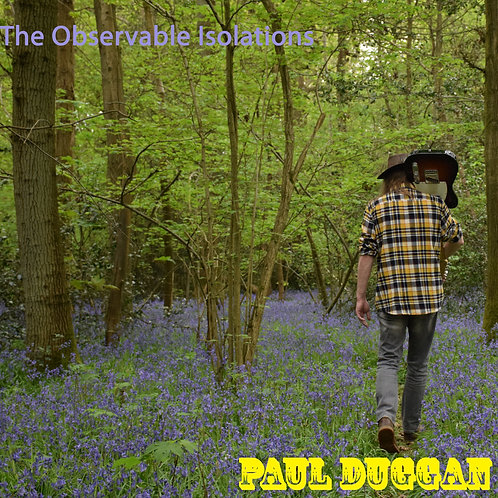 """The Observable Isolations EP"" by Paul Duggan - MP3 album"