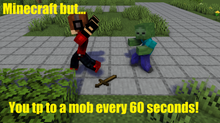 Minecraft But... You Tp To Mob Every 60 Seconds!