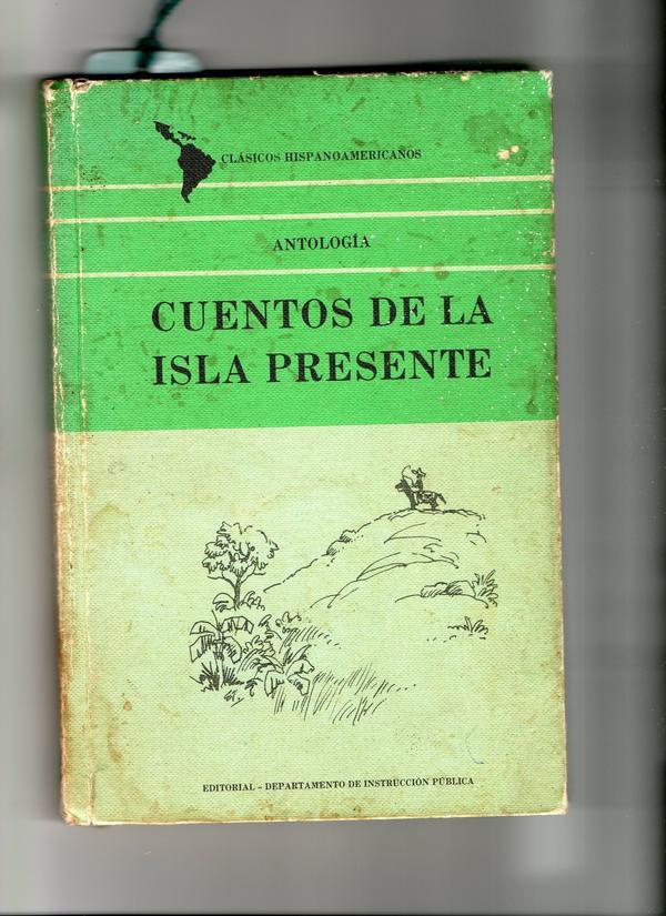 Antologia: Cuentos de la Isla Presen