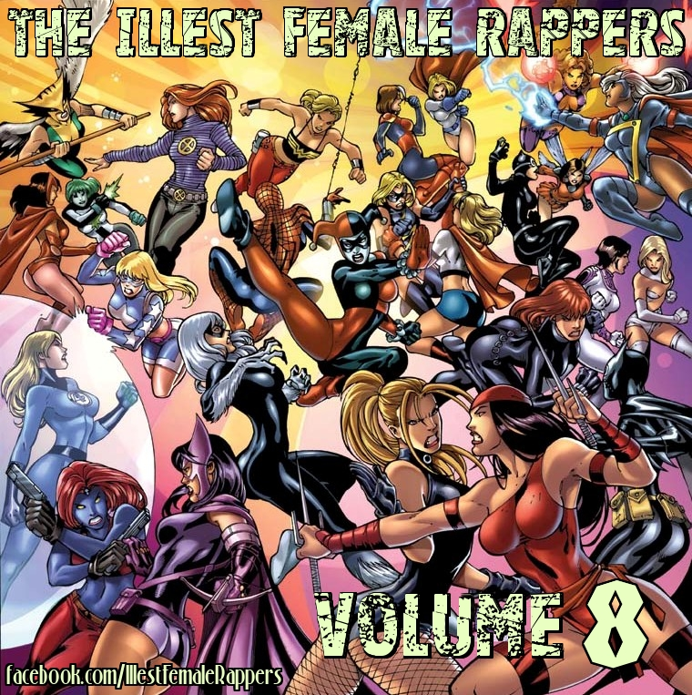 The ILLest Female Rappers Vol. 8