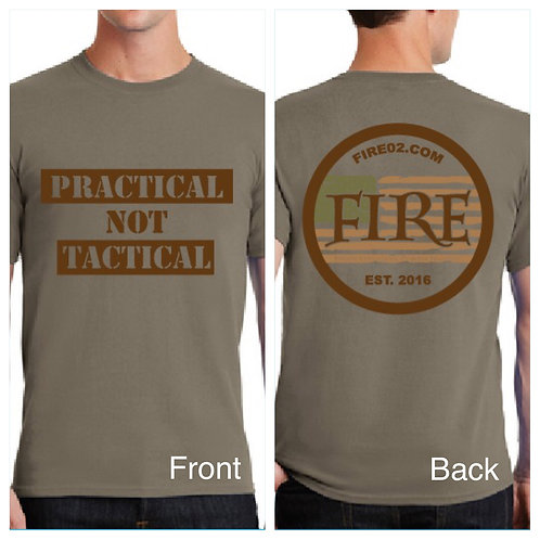 "FDE ""Practical NOT Tactical"" Shirt"