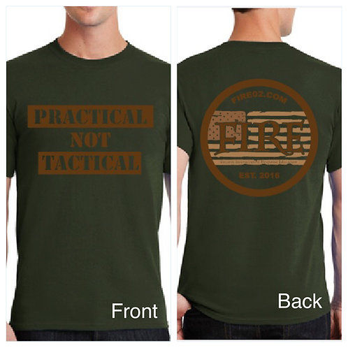 "OD Green ""Practical NOT Tactical"" Shirt"