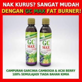 gc max burner fat bahaya)
