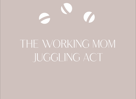 The Working Mom Juggling Act