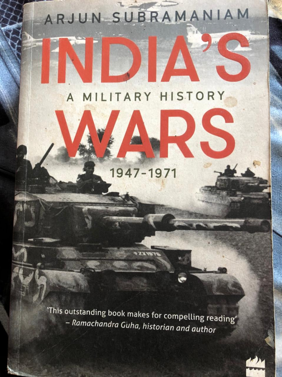 India's Wars - A Military History 1947-1971