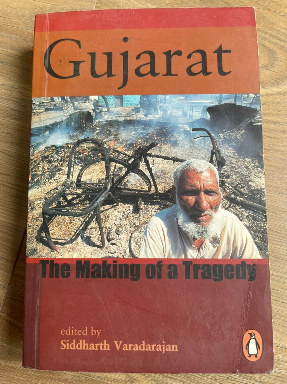 Gujarat - The Making Of Tragedy
