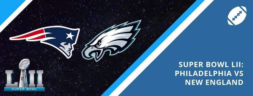 Super Bowl LII Review - Philadelphia vs New England