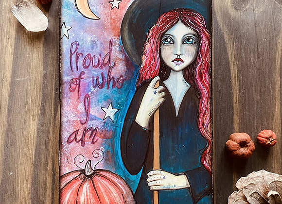 The Proud Witch - Wooden Plaque