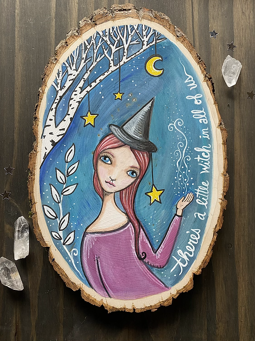 A Little Witch in All of Us - Basswood Rustic Wall Art