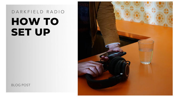 how to set up for darkfield radio