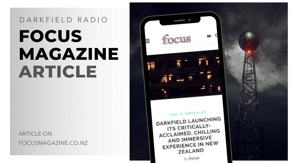 darkfield radio focus magazine article -