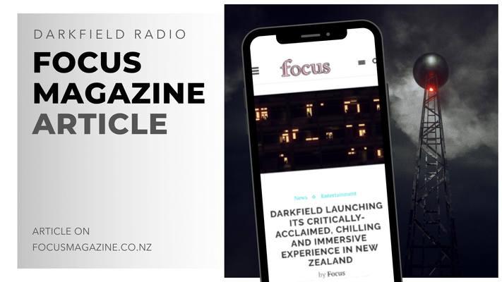 darkfield radio focus magazine article -