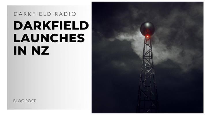 darkfield launches in new zealand - dark