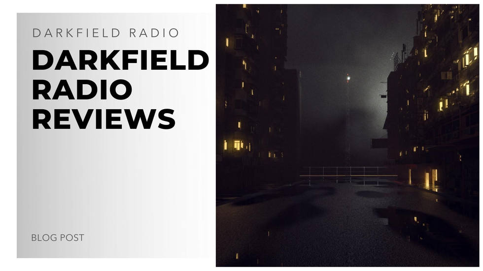 darkfield radio reviews