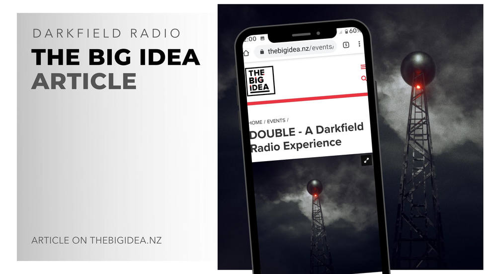 darkfield radio the big idea