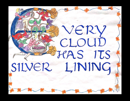 "An artistic drawing of the quote ""Every cloud has its silver lining"""