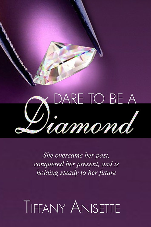 Dare To Be A Diamond Autobiography