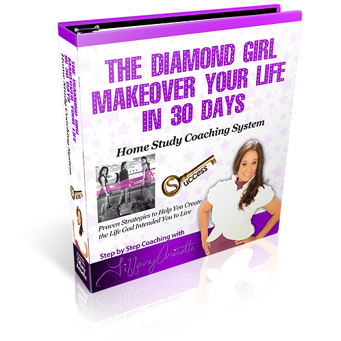 The Diamond Girl Makeover Your Life in 30 Days Workbook
