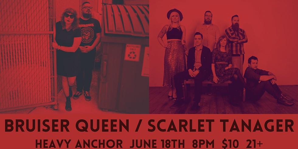 Bruiser Queen / Scarlet Tanager