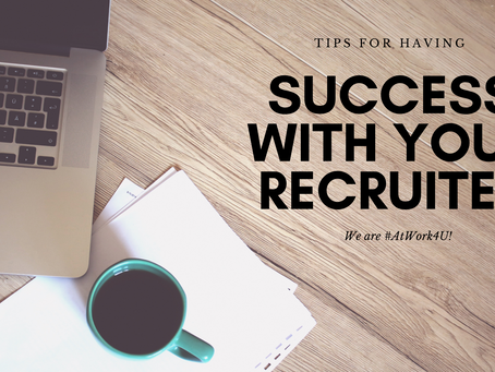 10 Essential Tips To Ensure Success with Your Recruiter