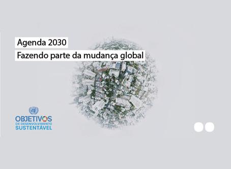 Agenda 2030 - Fazendo parte da mudança global