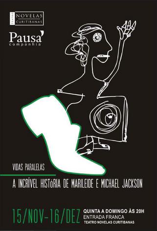 Vidas Paralelas ou A Incrível História de Marileide e Michael Jackson | Pausa Companhia