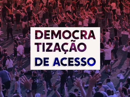 #OPontoÉ | Domocratização de Acesso