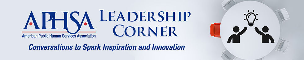 APHSA_LeadershipCorner_Header_1000pxWide