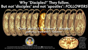 """Why """"Disciples?"""" They follow. But not """"disciples"""" and not """"apostles"""": FOLLOWERS"""