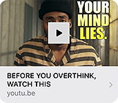 Your Mind Lies-Before You Overthink, wat