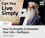 Sadhguru-How to simplify & Declutter You