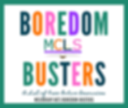 """Graphic in which the words """"Boredom Busters: a List of Free Online Resources"""" is spelled out in multiple colors. The MCLS logo is in the center of the image. The direct URL, mclibrary.net/boredom-busters, is at the bottom. White background with a green border"""