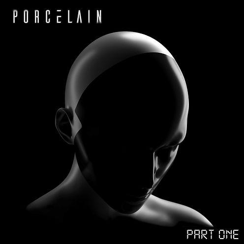 1 PART ONE _ Porcelain _EP ARTWORK FINAL