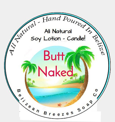 Butt Naked Lotion Candle!