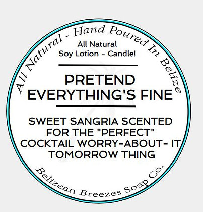 PRETEND EVERYTHING'S FINE CANDLE
