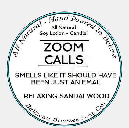 """""""ZOOM CALLS"""" CANDLE"""
