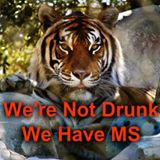 We're not drunk we have MS