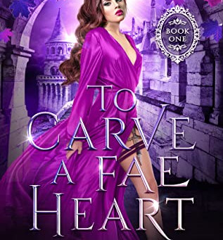 Book Review:  To Carve a Fae Heart(The Fair Isle Trilogy #1)  by Tessonja Odette