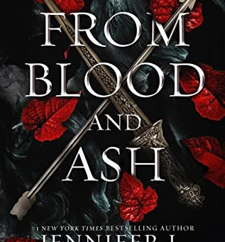 Book Review:  From Blood and Ash (From Blood and Ash #1) by Jennifer L Armentrout