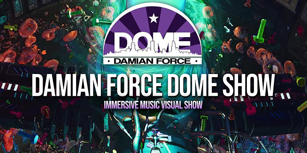 Damian Force Dome Show - DOMO 360 Madrid