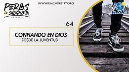 64 Confiando En Dios Desde La Juventud.j